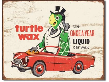 Plechová cedule Turtlewax - Once a Year, 32 x 41 cm