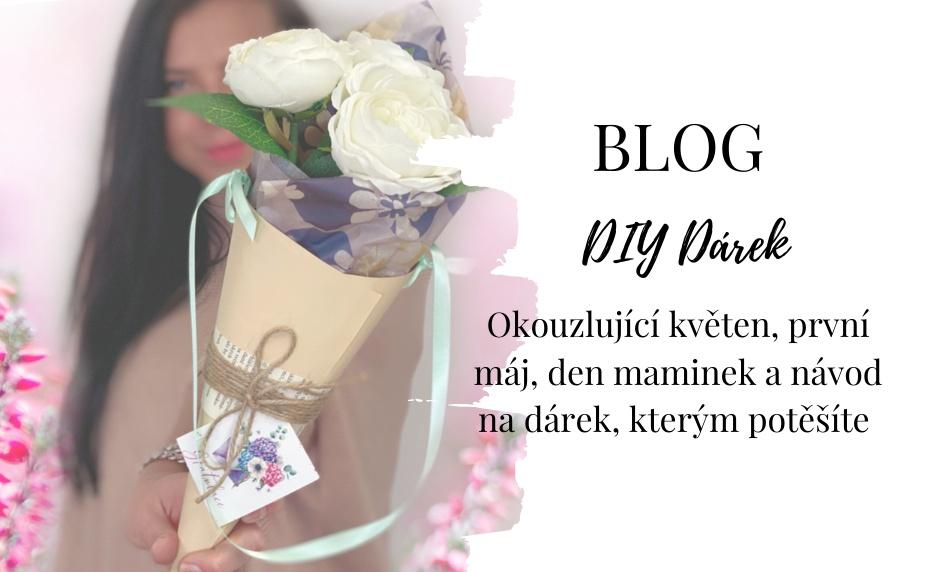 DIY - Květnový dárek