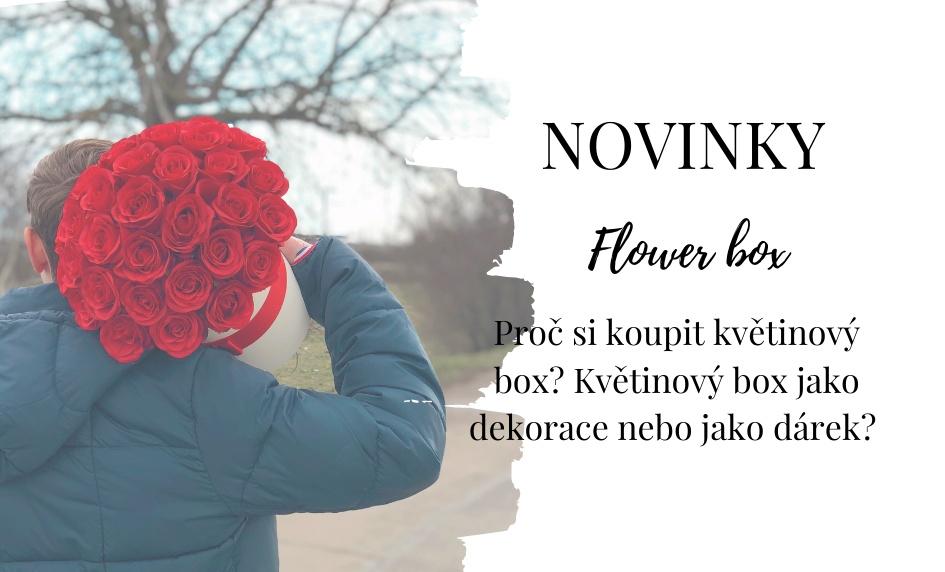 Květinový box nejen na Valentýna