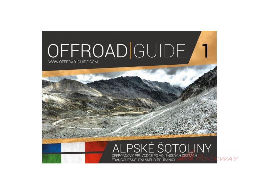 Offroad-Guide: Alpské šotoliny