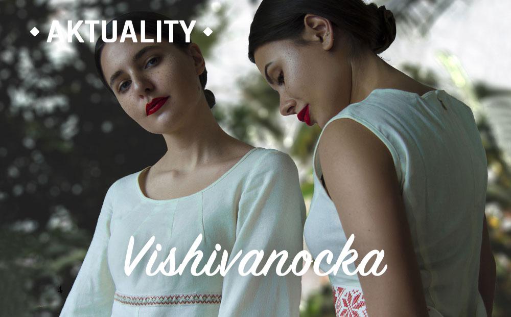 Kolekce Vishivanocka_ AKTUALITY