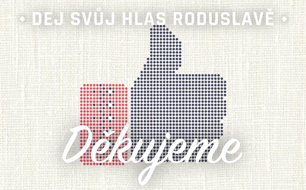 Dej svůj hlas Roduslavě_děkujeme