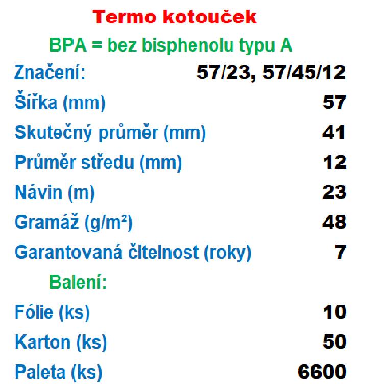 Termo 57/45/12 23 m-1ks=6,93 Kč bez DPH od 10 ks Gramáž: 48g/m², Množství: DOPRAVA ZDARMA 6,93 Kč od 10-ti kusů