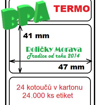Termo etiketa 47/41/40 1000 ks v kotoučku a) Sleva: 0 %, b) DOPRAVA: ZDARMA, c) Cena: za 1 ks