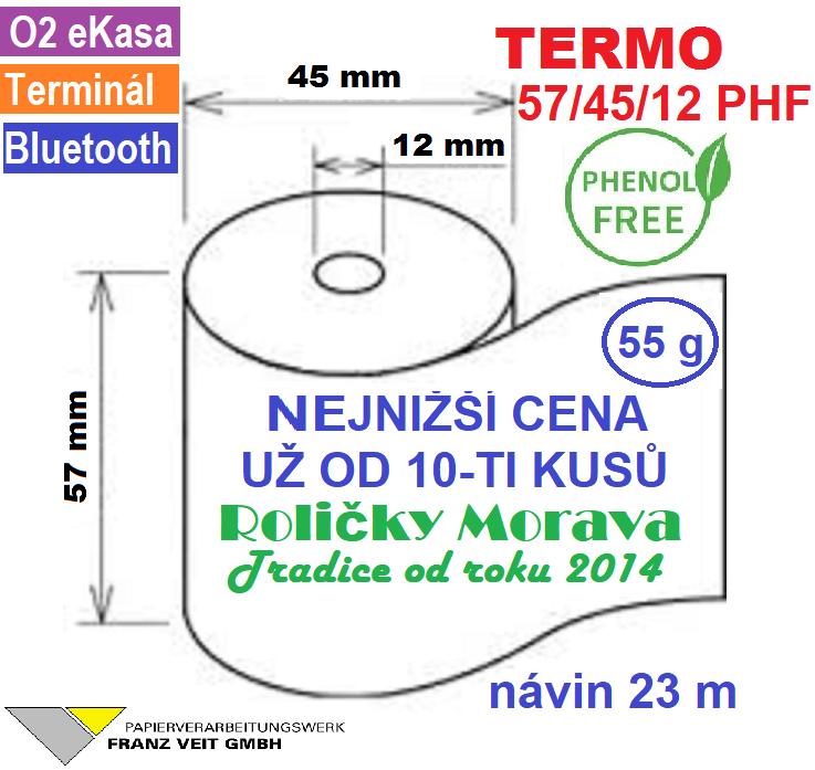 Termo 57/45/12 PHF 23 m-1ks=12,20 Kč od 10 ks Gramáž: 55g/m², Množství: 1 ks kotoučku Ekologický, recyklovatelý