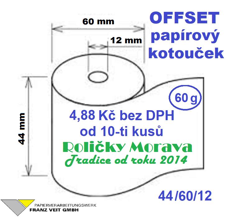 Offset 44/60/12-1ks=4,88 Kč bez DPH od 10-ti ks cena za: 1 ks kotouček Papírový kotouček