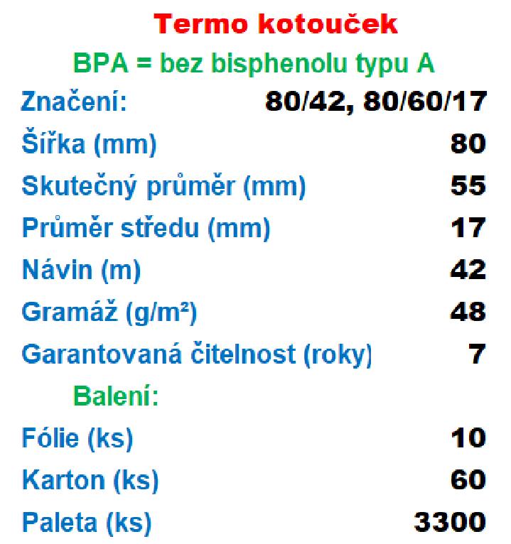 Termo 80/60/17 42 m-1ks=12,59 Kč cena za: 55g/m² 1 ks kotouček