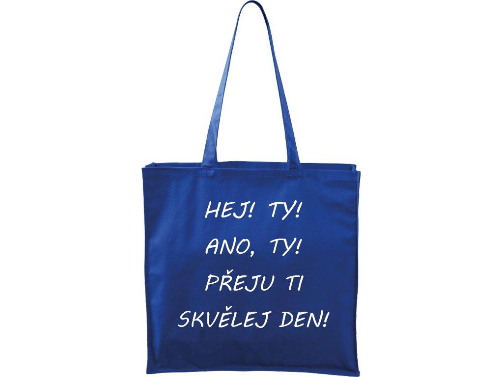 Plátěná taška Carry modrá s bílým motivem - Hej ty!