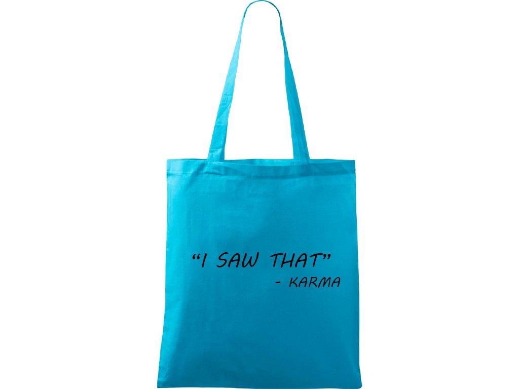 Plátěná taška Handy tyrkysová s černým motivem - Karma