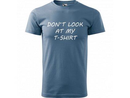 Ručně malované triko denim s bílým motivem - Don't look at my T-shirt