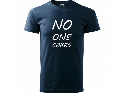 Ručně malované triko námořnické modré s bílým motivem - No one cares