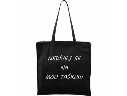 Plátěná taška Carry černá s bílým motivem - Nedívej se na mou tašku!!!