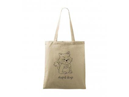 Stupid dogs plátěná taška přírodní