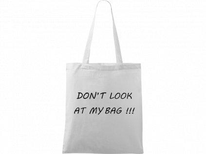 Plátěná taška Handy - Don't Look At My Bag (Barva motivu ČERNÁ, Barva tašky ŽLUTÁ)