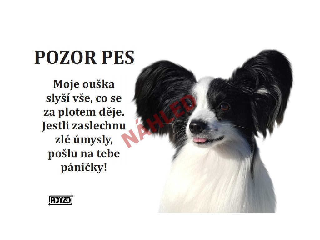 Výstražná vtipná samolepící cedule pozor pes - psí plemeno Papillon