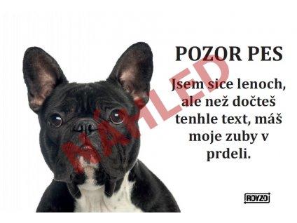 Výstražná vtipná samolepící cedule pozor pes - psí plemeno Francouzský buldoček černý