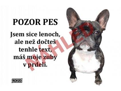 Výstražná vtipná samolepící cedule pozor pes - psí plemeno Francouzský buldoček žíhaný
