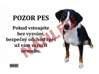 Výstražná vtipná cedule pozor pes - psí plemeno Appenzelský salašnický pes