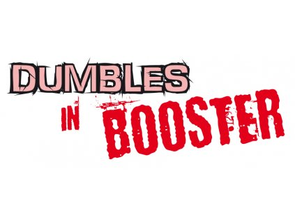 DUMBLES IN BOOSTER