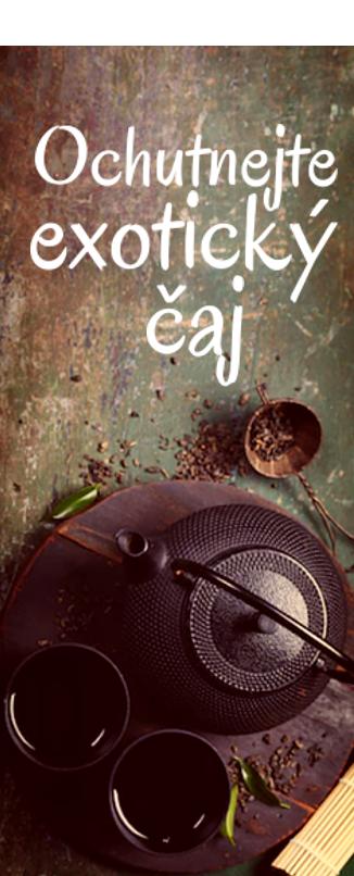Exotické čaje
