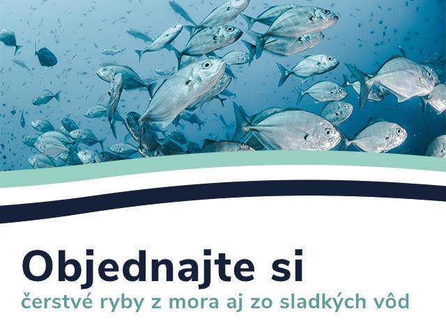 objednajte si čerstvé ryby z mora