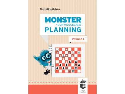 Monster your middlegame planning