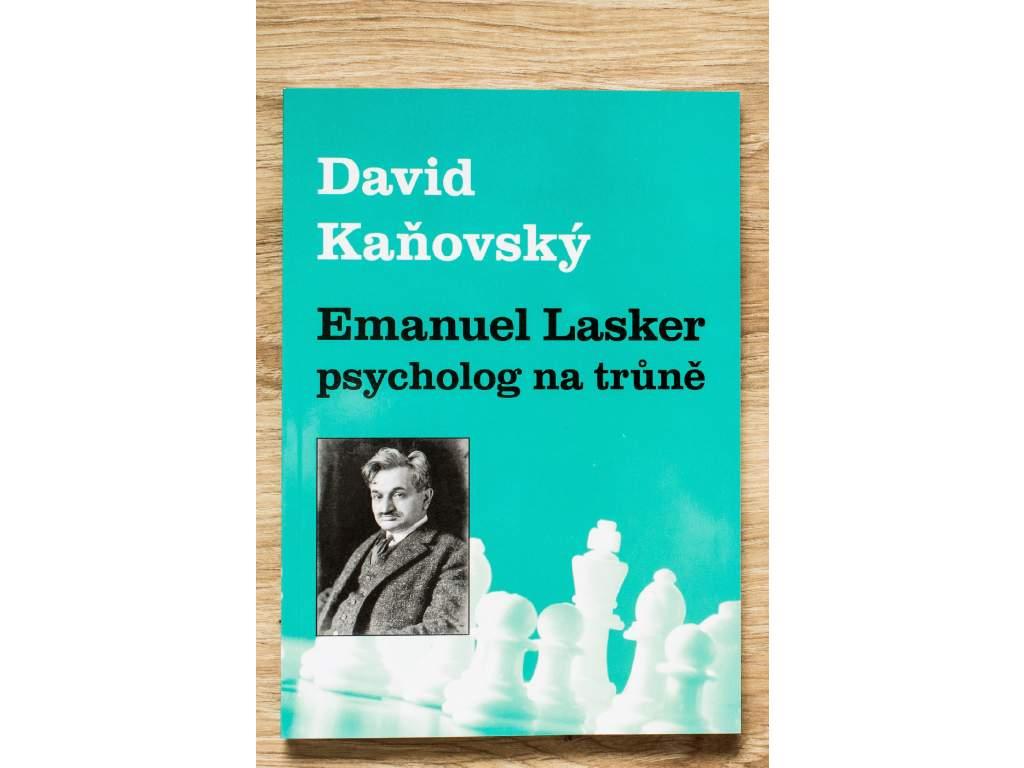 šachová kniha Emanuel Lasker psychológ na tróne, životopis majstra sveta, autor David Kaňovský, na obálke portrét majstra