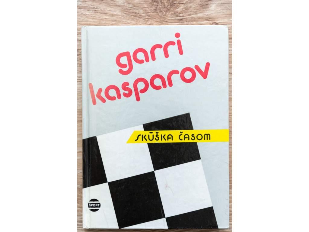 Garri Kasparov; Skúška časom