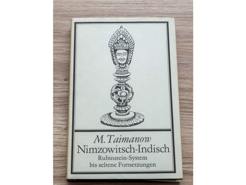 4013 m taimanow nimzowitsch indisch rubinstein system bis seltene fortsetzungen