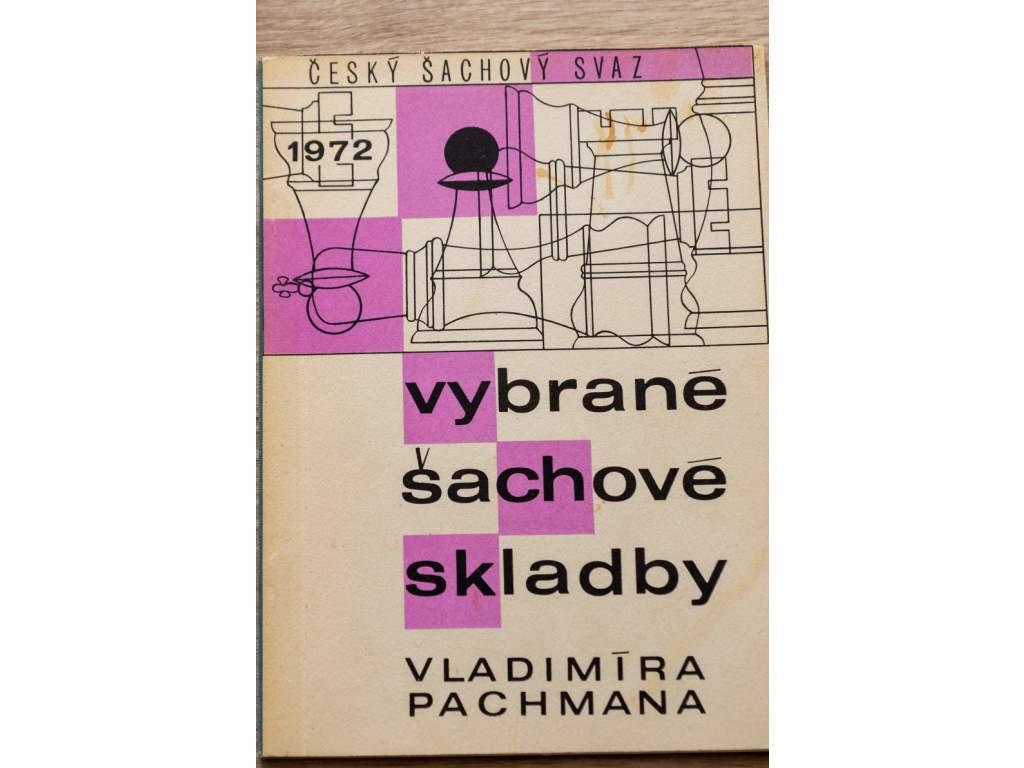 Vybrané šachové skladby Vladimíra Pachmana