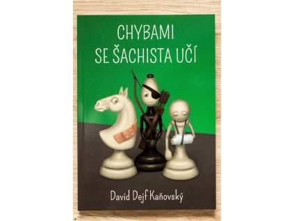 šachová kniha Chybami sa šachista učí, prečo je ťah chybný, autor David Kaňovský, na obálke 3 šachové postavy