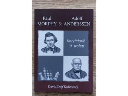 Koryfejové 19. století; Paul Morphy a Adolf Anderssen