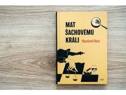 Vlastimil Hort - Mat šachovému králi