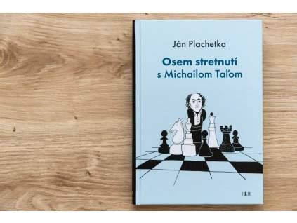 Ján Plachetka - Osem stretnutí s Michailom Taľom
