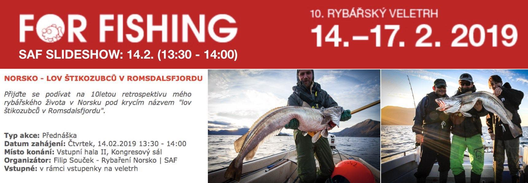 FOR FISHING 2019 - mořský rybolov SAF