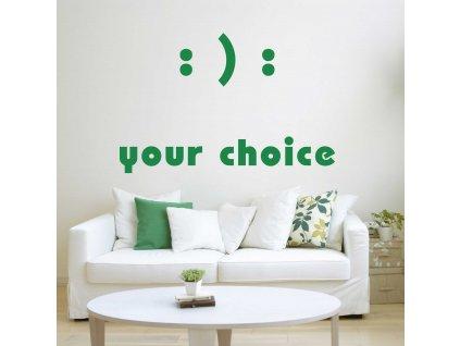 Your choice (zelená)