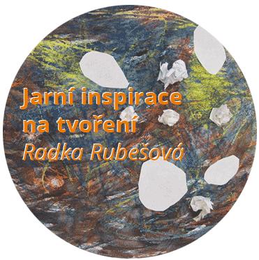 Jarní inspirace na tvoření s dětmi od Radky Rubešové