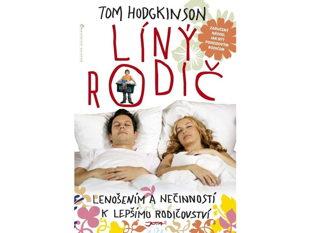 Líný rodič Tom Hodgkinson