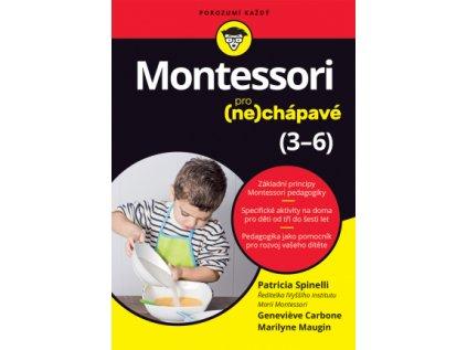 Montessori pro (ne)chápavé (3 6 let) Patricia Spinelli