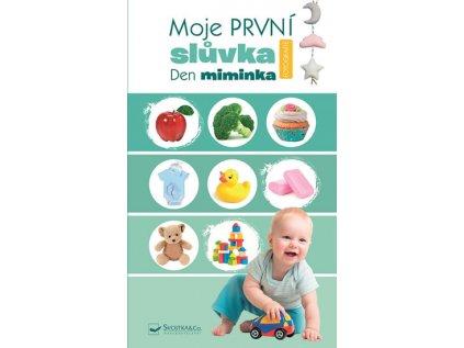 Moje první slůvka Den miminka Svojtka&Co.