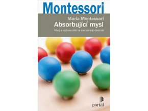 marie montessori absorbujici mysl