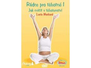 DVD - Rádce pro těhotné I. - Jak cvičit v těhotenství