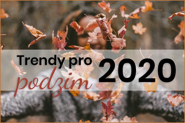 Podzimní trendy 2020