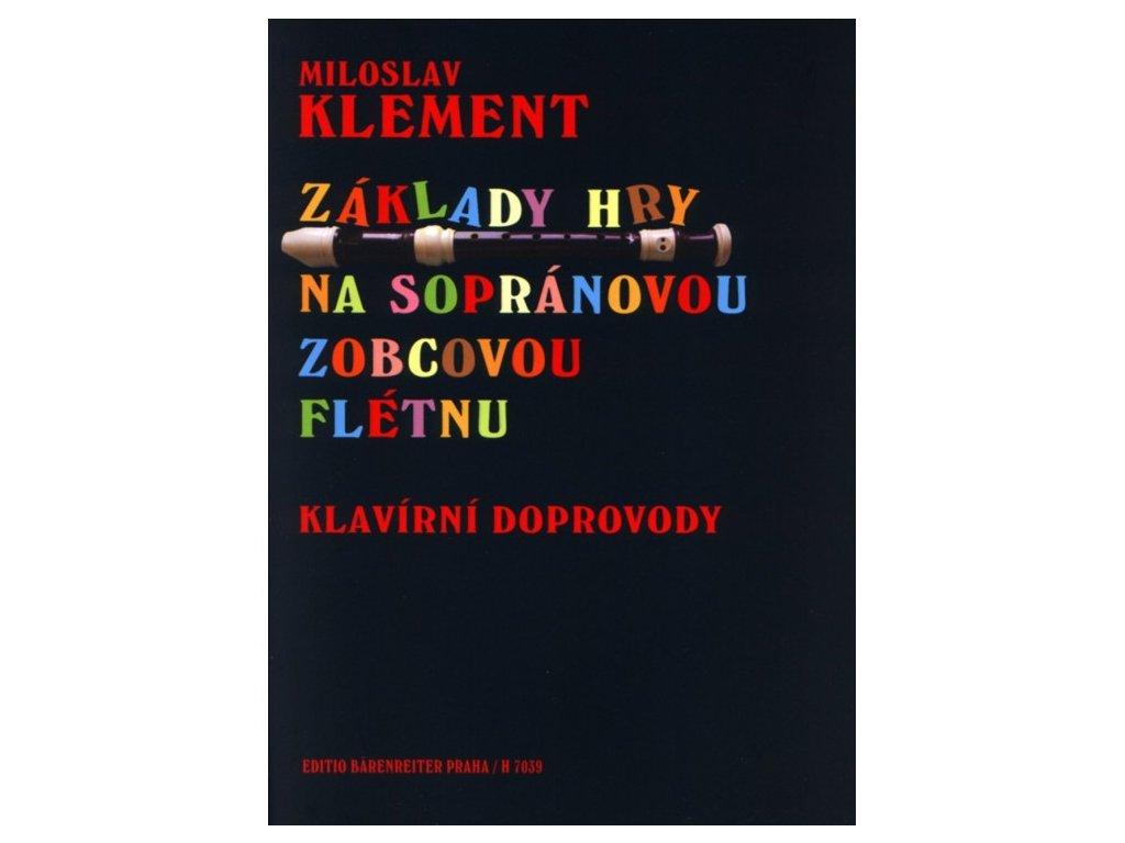 Miloslav Klement - Základy hry na sopránovou zobcovou flétnu (klavírní doprovody)