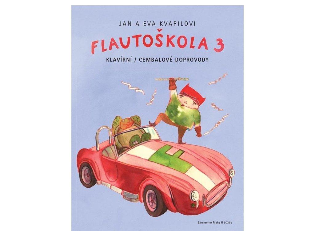 Kvapil / Kvapilová - Flautoškola 3 (klavírní / cembalové doprovody)