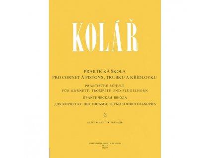 Jaroslav Kolář - Praktická škola pro cornet á pistons, trubku a křídlovku 2
