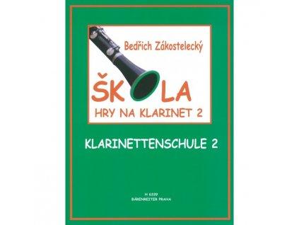 Bedřich Zakostelecký - Škola hry na klarinet 2