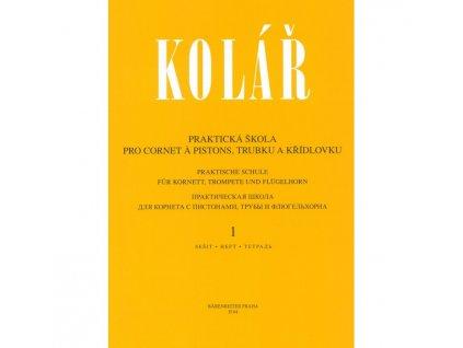 Jaroslav Kolář - Praktická škola pro cornet á pistons, trubku a křídlovku 1