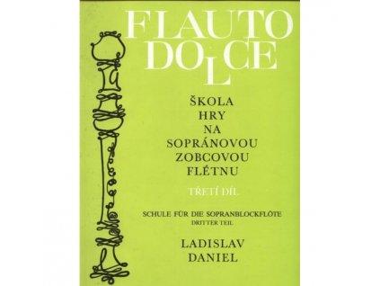 Ladislav Daniel - Škola hry na sopránovou zobcovou flétnu 3