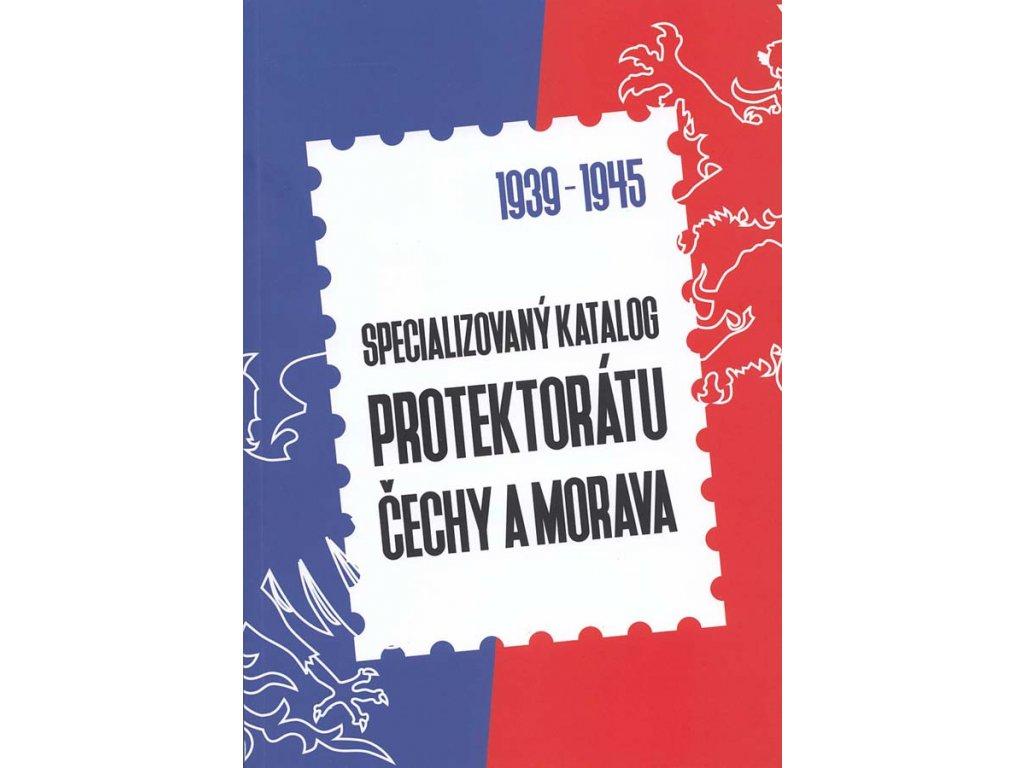 Specializovaný katalog Protektorátu Čechy a Morava, vydání 2016